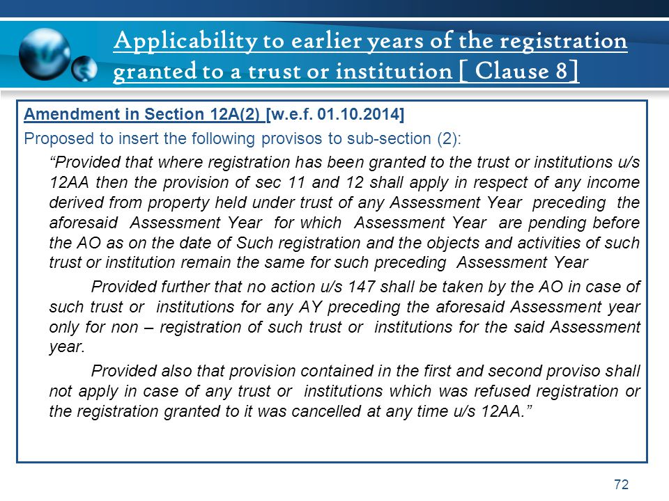 Applicability to earlier years of the registration granted to a trust or institution [ Clause 8]